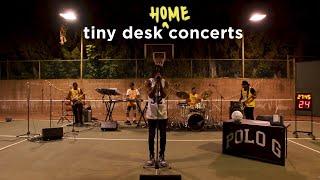 Polo G: Tiny Desk (Home) Concert