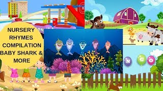 COMPILATION NURSERY SONGS - Baby SHARK & More