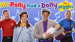 The Wiggles: Mr Polly Had a Dolly | The Wiggles Nursery Rhymes 2