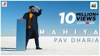 Mahiya – Pav Dharia Video HD