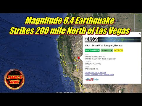 Magnitude 6.4 Earthquake Strikes 200 Miles North of Las Vegas 5/15/2020