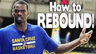 HOW TO REBOUND A BASKETBALL!   NBA Player Dewayne Dedmon   Santa Cruz Warriors #DubsAurQs