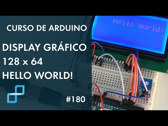 HELLO WORLD DISPLAY GRÁFICO 128x64 | Curso de Arduino #180