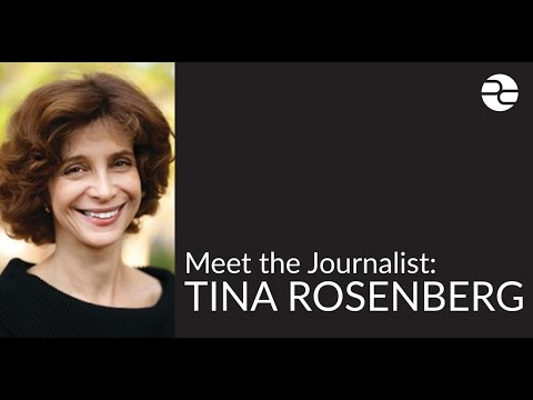 Meet the Journalist: Tina Rosenberg