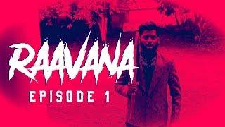 Raavana | S01E01 - The Awakening | NP Philosophy
