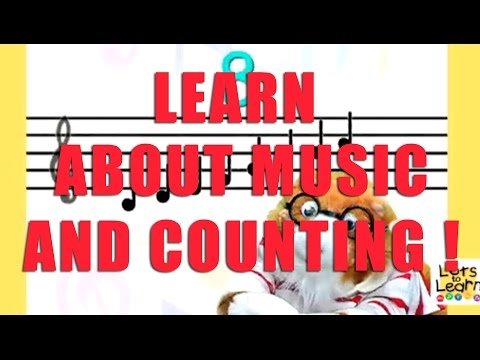 Lots To Learn Preschool Video - Learn About Music, Music Staff, Music Notes