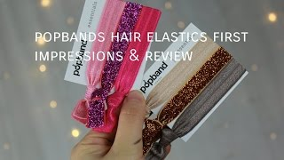 Popband Hair Elastics First Impressions & Review | Chee Styles