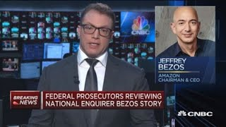 Federal prosecutors reviewing National Enquirer Bezos story