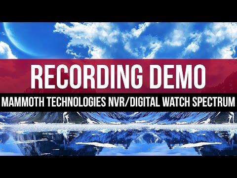 Recording Schedule: Mammoth Technologies NVR with Digital Watch Spectrum