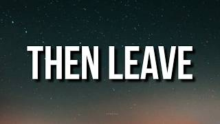 Then Leave - Beatking (Lyrics) Then Leave Peace out Club Godzilla TikTok Song