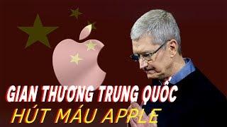 Vì sao Apple bị gian thương Trung Quốc hút hàng tỉ USD mỗi năm