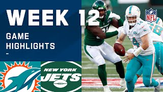 Dolphins vs. Jets Week 12 Highlights | NFL 2020