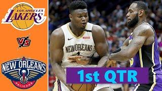 Los Angeles Lakers vs. New Orleans Pelicans Full Highlights 1st Quarter | NBA Season 2021