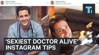 'Sexiest Doctor Alive' Instagram tips