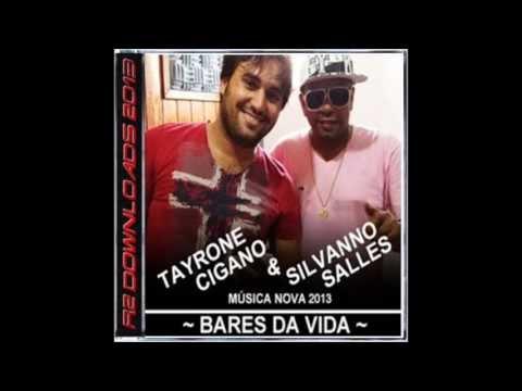 Baixar Tayrone Cigano -- BARES DA VIDA --  (Part. Silvano Salles) Música Nova