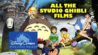 All the Disney Studio Ghibli Films - Disneycember