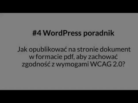 Jak opublikować na stronie dokument w formacie pdf, aby zachować zgodność z wymogami WCAG 2 0