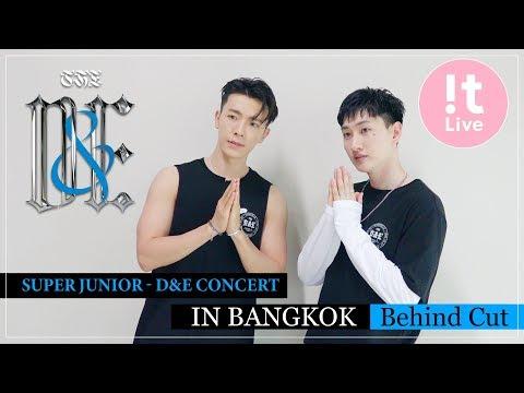 SUPER JUNIOR-D&E CONCERT : IN BANGKOK Behind Cut