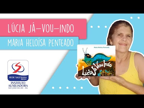 CONTAÇÃO DE HISTÓRIAS #24: LÚCIA JÁ-VOU-INDO