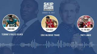 Tebow's failed block, Eric Bledsoe trade, Trey Lance | UNDISPUTED audio podcast (8.16.21)