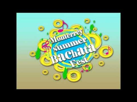 Monterrey Summer Bachata Fest 2014 Promo