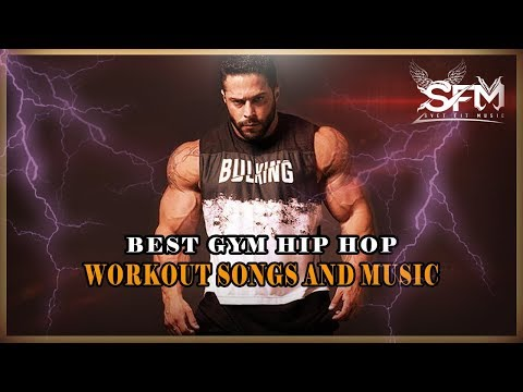 Best Gym Hip Hop Workout Songs And Music 2018 - Svet Fit Music