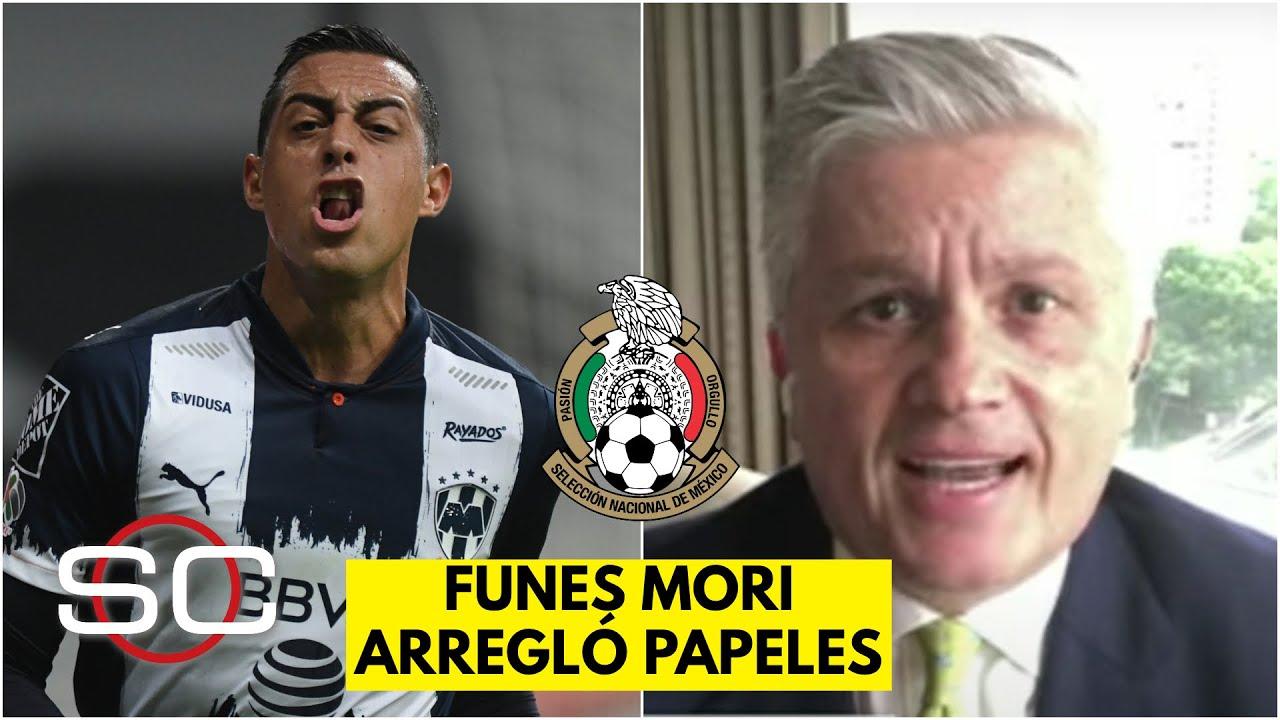 'FUNES MORI YA ES MEXICANO' John Sutcliffe confirma que el de Rayados ya es elegible | SportsCenter