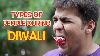 Types Of People During Diwali