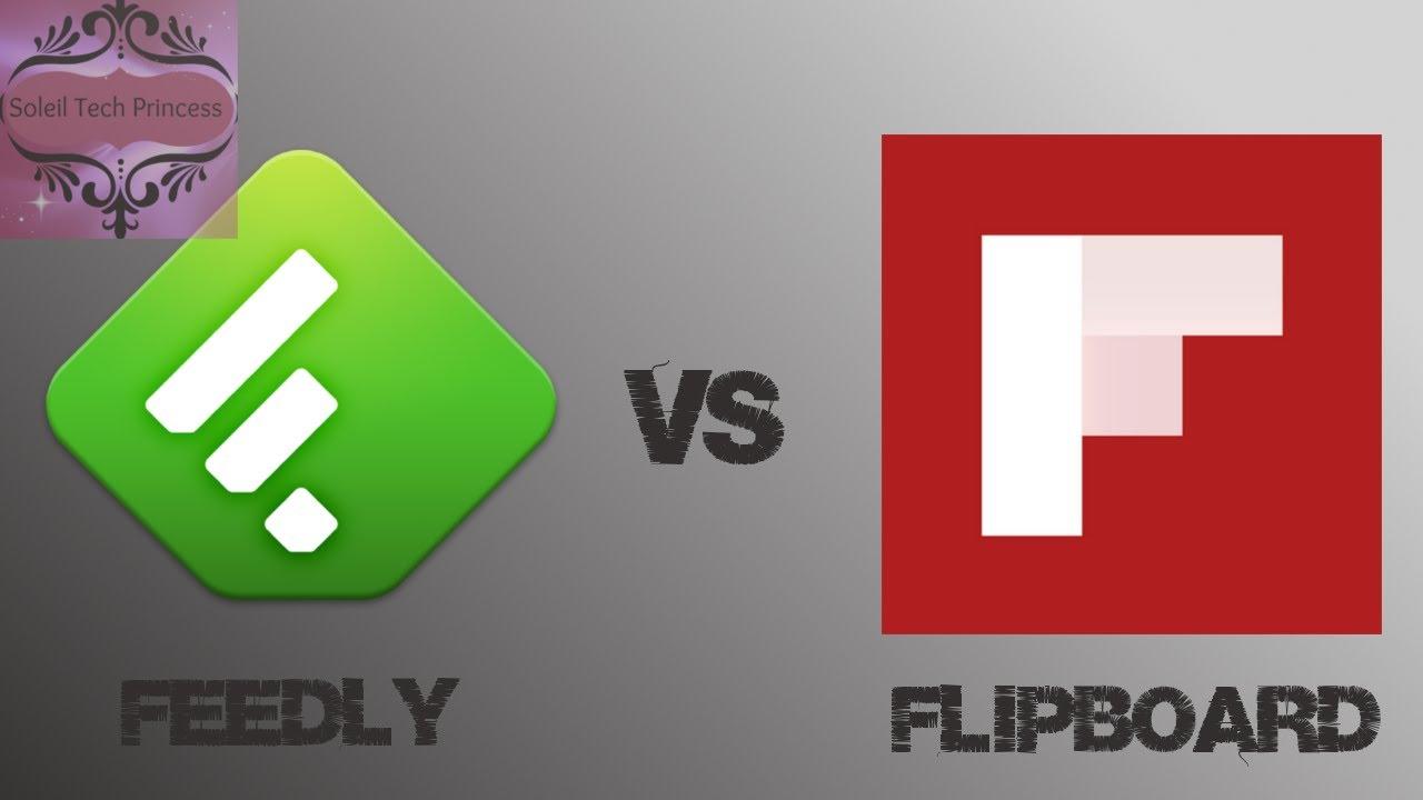 Feedly vs Flipboard!