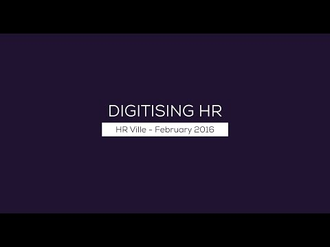 Digitising HR - HR Ville Feb 2016
