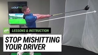 Golf Instruction: Stop Mishitting your Driver