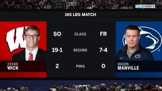 165 LBS: #3 Evan Wick (Wisconsin) vs. Mason Manville (Penn State)