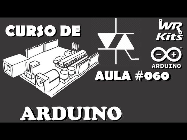SOFTWARE PARA CONTROLE DE POTÊNCIA AC | Curso de Arduino #060