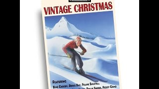 Vintage Christmas - Best Songs From the 1920s, 30s & 40s (Past Perfect) [Full Album]