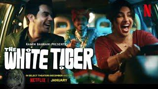 THE WHITE TIGER - Review | Priyanka Chopra | Rajkummar Rao | A Netflix Original | 22 Jan