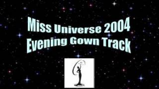 Miss Universe 2004-Evening Gown Track