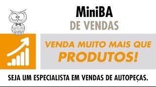 MINUTO DA VENDA – Venda muito mais do que Produtos!