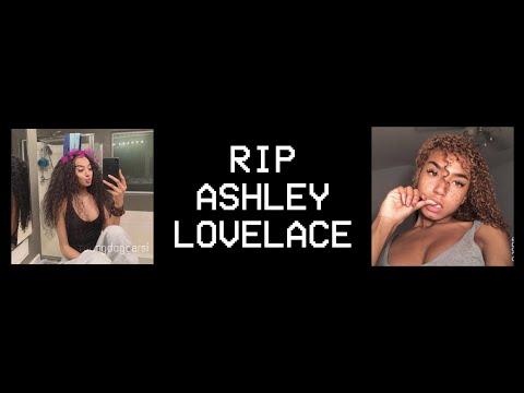 RIP ASHLEY LOVELACE