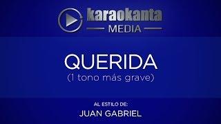 Karaokanta - Juan Gabriel - Querida (1 tono más grave)