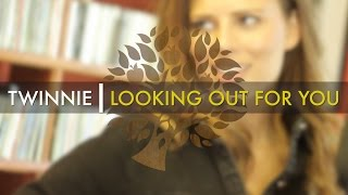 Twinnie - 'Looking Out For You' | UNDER THE APPLE TREE