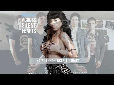 Baixar Unconditionally - Katy Perry ( Post-Hardcore cover )