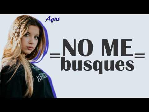 Agus Padilla || No me busques || LETRA