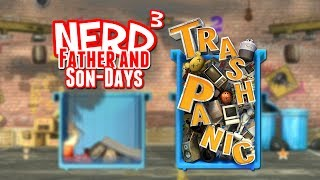 Nerd³'s Father and Son-Days - Trash Panic