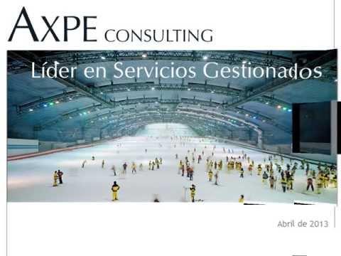 AXPE Consulting: presentación de servicios gestionados. Abril 2013