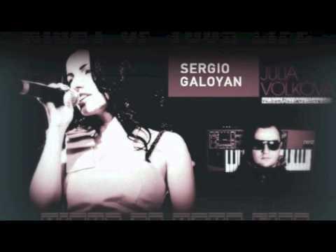 Sergio Galoyan Ft. Julia Volkova - Night Of Your Life (ORIGINAL DEMO)