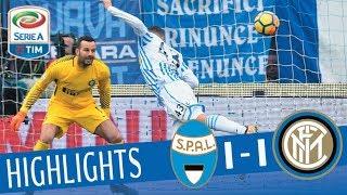 Spal - Inter 1-1 - Highlights - Giornata 22 - Serie A TIM 2017/18
