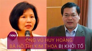 Khởi tố cựu Bộ trưởng Bộ Công thương Vũ Huy Hoàng   VTC Now