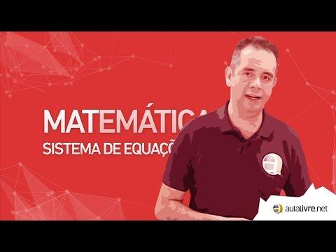 Matemática - Sistema de Equações Lineares