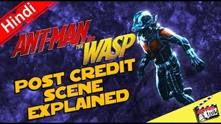 ANT-MAN & THE WASP Post Credit Scene [Explained In Hindi]