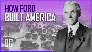 How Ford Built America - The Man Behind The Automobile